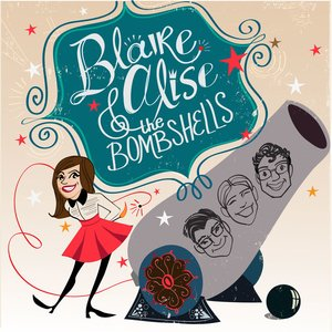 Image for 'Blaire Alise & the Bombshells'