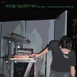 Image for 'Arcturus, the Boy Tune Wonder'