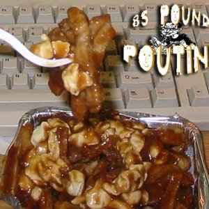 Image for '85 Pound Poutine'