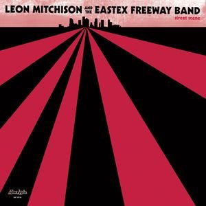 Image for 'Leon Mitchison & The Eastex Freeway Band'