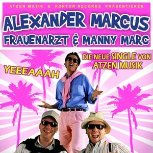 Image for 'FRAUENARZT & MANNY MARC feat. ALEXANDER MARCUS'
