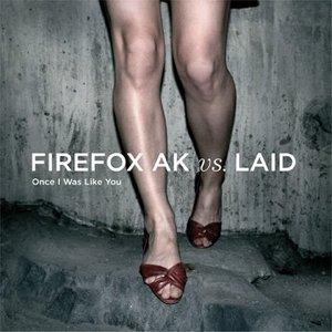 Immagine per 'Firefox AK Vs. Laid'