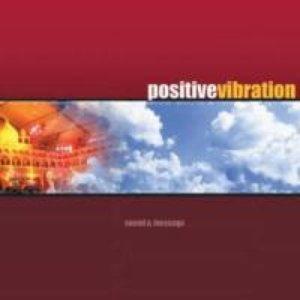 Bild för 'Positive Vibration'