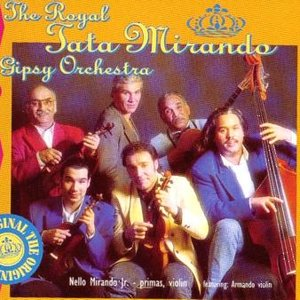 Image for 'Royal Gipsy Orchestra Tata Mirando'