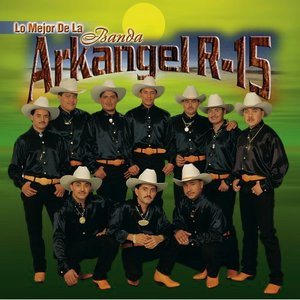 Image for 'Banda Arkangel R-15'