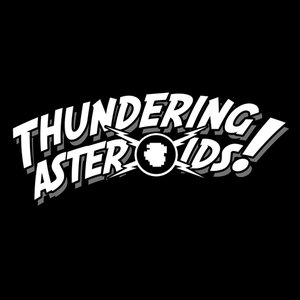Image for 'Thundering Asteroids!'