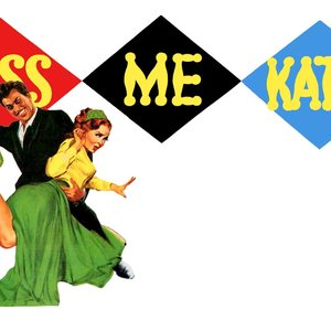 Image for 'kiss me, kate'