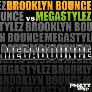Image for 'Brooklyn Bounce vs. Megastylez'