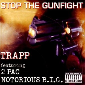 Image for 'Trapp, 2 Pac, Notorious B.I.G.'