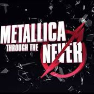 Image for 'Metallica Through The Never'