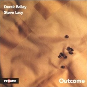 Image for 'Derek Bailey & Steve Lacy'