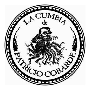 Image for 'La Cumbia de Patricio Cobarde'