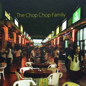Image for 'The chop chop family'