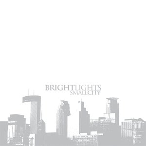Image for 'Bright Lights, Small City'