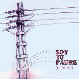 Image for 'soy tu padre'