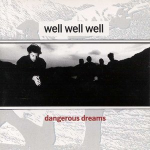 Image for 'Well Well Well'