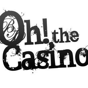 Image for 'Oh! The Casino'