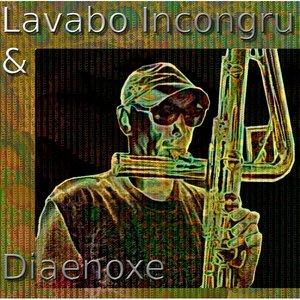Image for 'Lavabo Incongru & Diaenoxe'