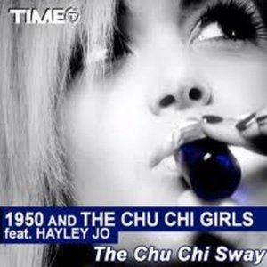 Image for '1950 and the Chu Chi Girls Feat. Hayley Jo'
