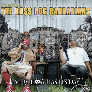Image for 'The Boss Hog Barbarians'