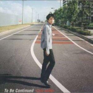 Bild för 'To Be Continued'