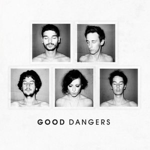 Image for 'Good Dangers'