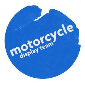 Image for 'Motorcycle Display Team'