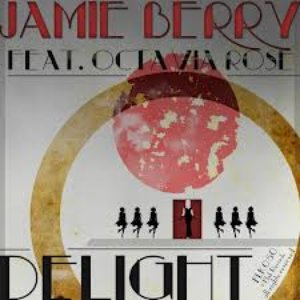 Image for 'Jamie Berry Feat. Octavia Rose'