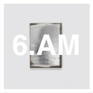 Image for '6.AM'