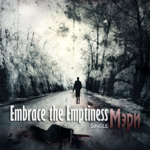 Image for 'Embrace the Emptiness'