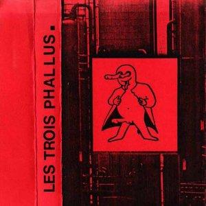 Bild für 'LES 3 PHALLUS'