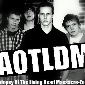Image for 'The Autopsy Of The Living Dead Massacre-Zombies'