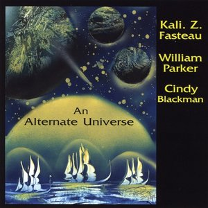 Immagine per 'Kali. Z. Fasteau, William Parker & Cindy Blackman'