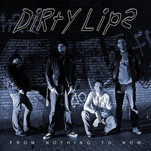 Image for 'Dirty Lips'