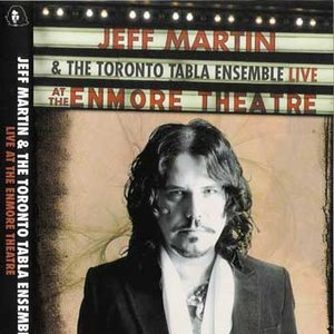 Immagine per 'Jeff Martin & The Toronto Tabla Ensemble'