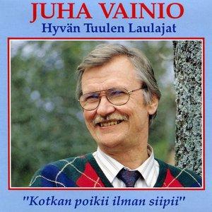 Image for 'Juha Vainio Ja Hyvän Tuulen Laulajat'
