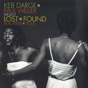 Image for 'keb darge & paul weller pres. lost & found'
