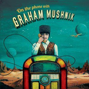 Image for 'Graham mushnik'