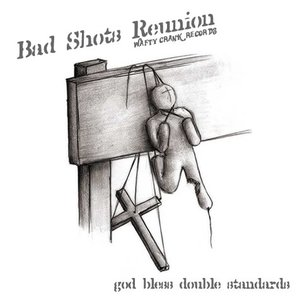 Image for 'Bad Shots Reunion'