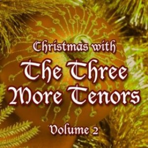 Image for 'The Three More Tenors'