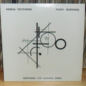 Image for 'Asmus Tietchens and Terry Burrows'