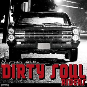 Image for 'Dirty Soul Riders'
