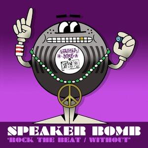 Image for 'Speaker Bomb'