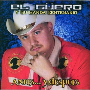 Immagine per 'El Güero Y Su Banda Centenario'