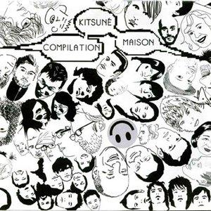 Image for 'Kitsune Maison'