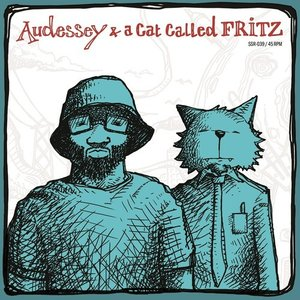 Image for 'Audessey & aCatCalledFRITZ'