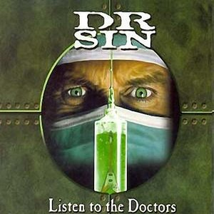 Image for 'Dr. Sin - Listen to the Doctors'