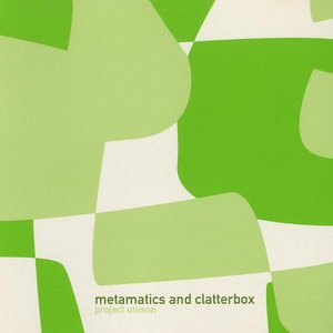 Image for 'Metamatics and Clatterbox'