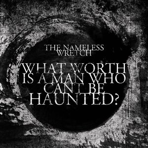 Image for 'The Nameless Wretch'