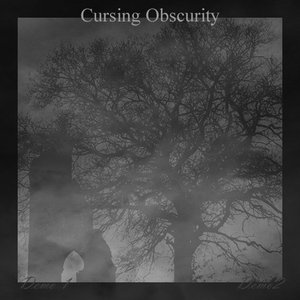 Image for 'Cursing Obscurity'